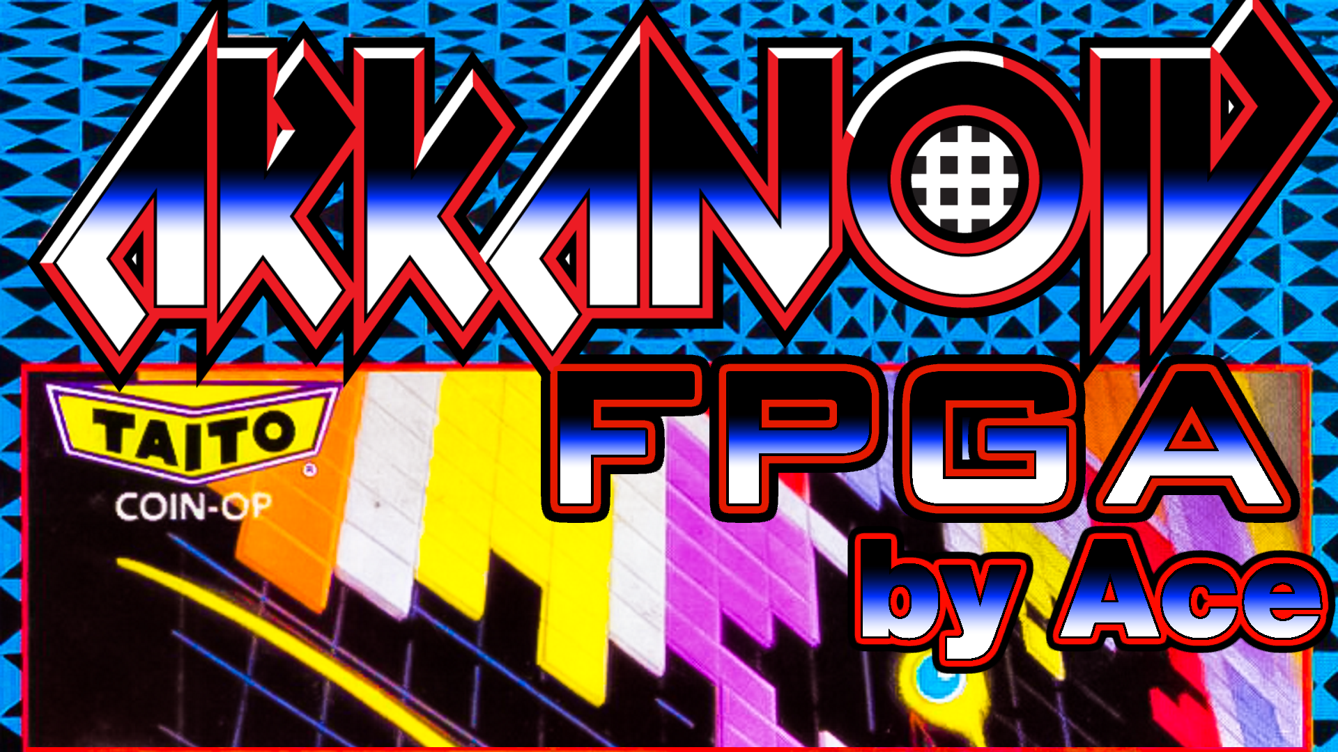 Arkanoid Arcade FPGA Core for MiSTer by Ace