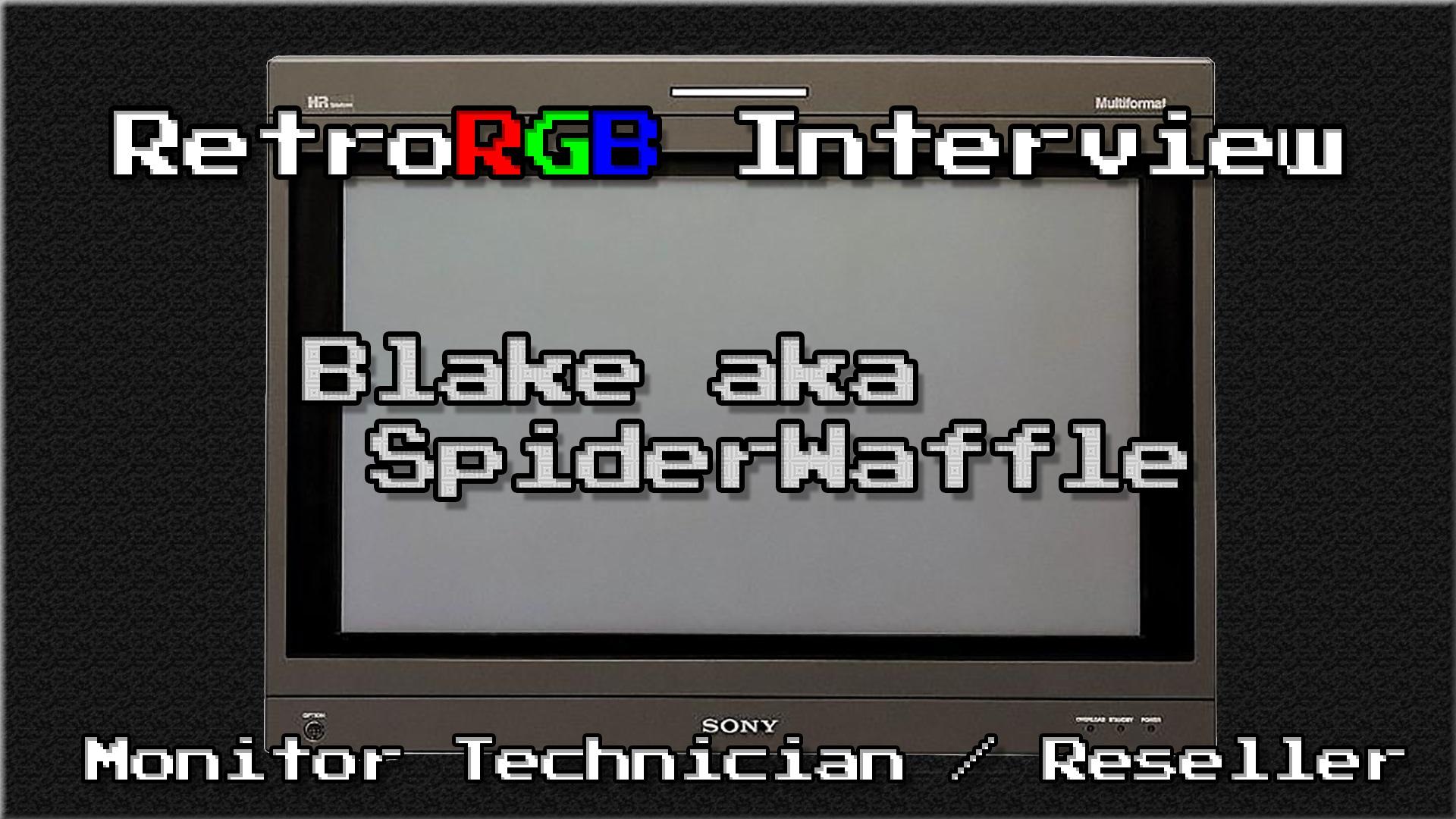 Interview With PVM/BVM Seller SpiderWaffle