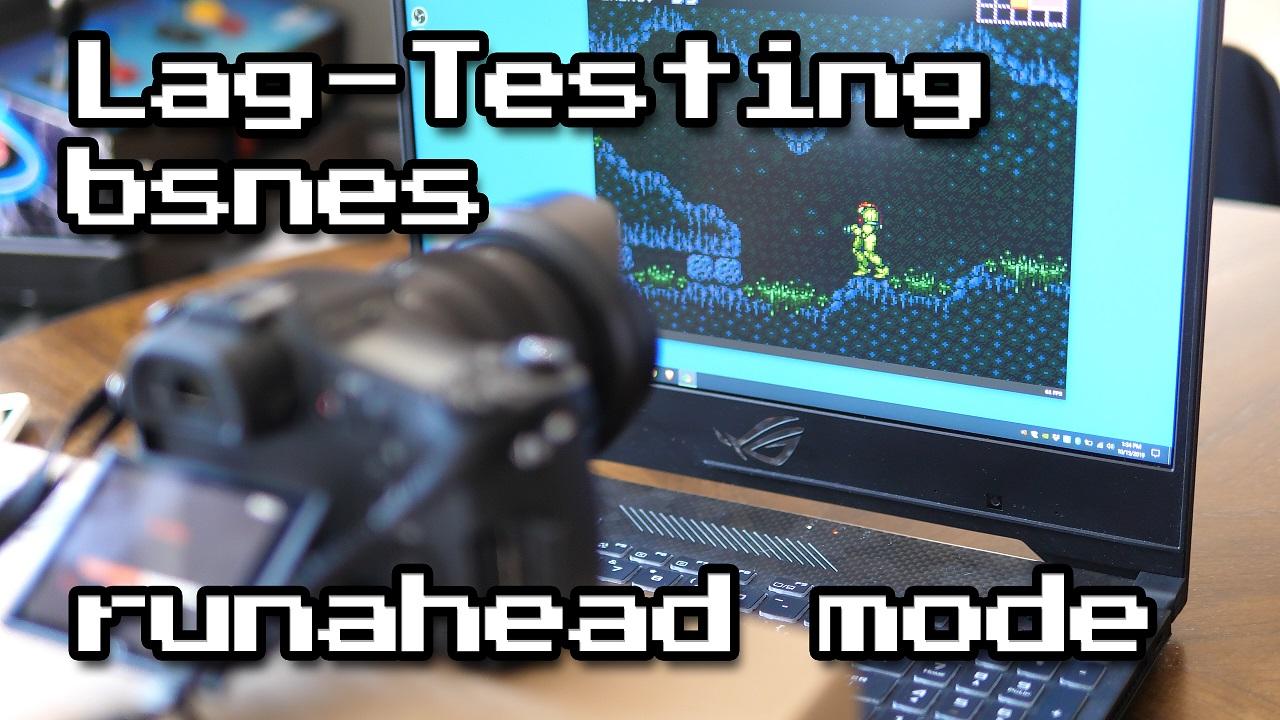 BSNES Runahead Mode Lag Tested