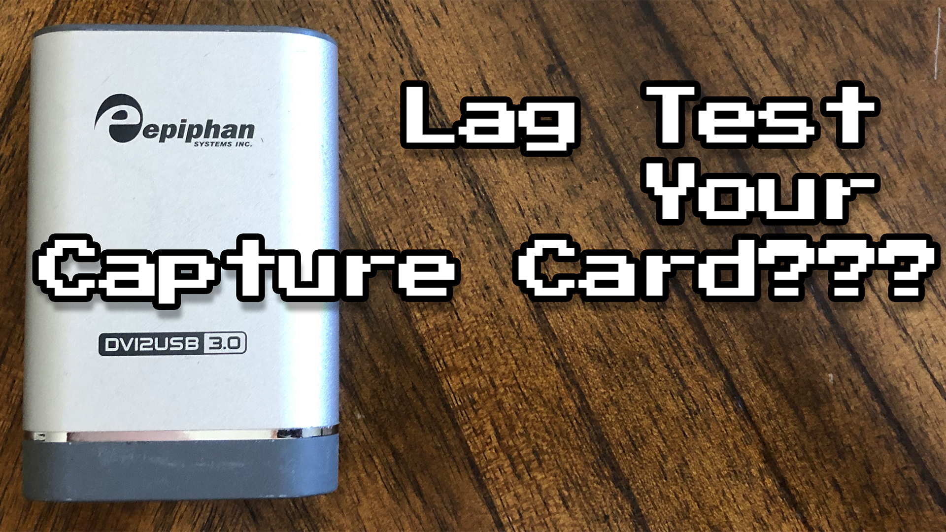 Testing A/V Delay in Capture Cards