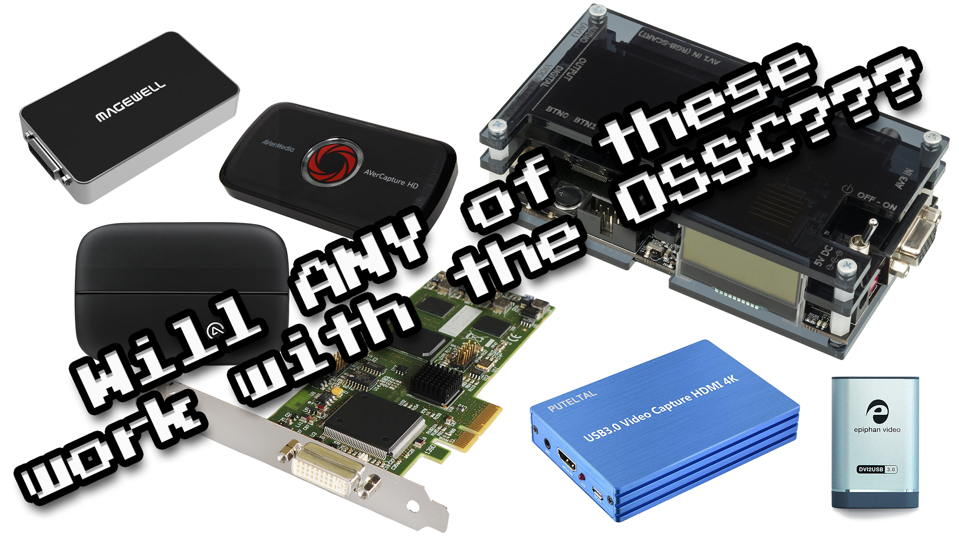 OSSC 5x Mode Capture Card Shootout