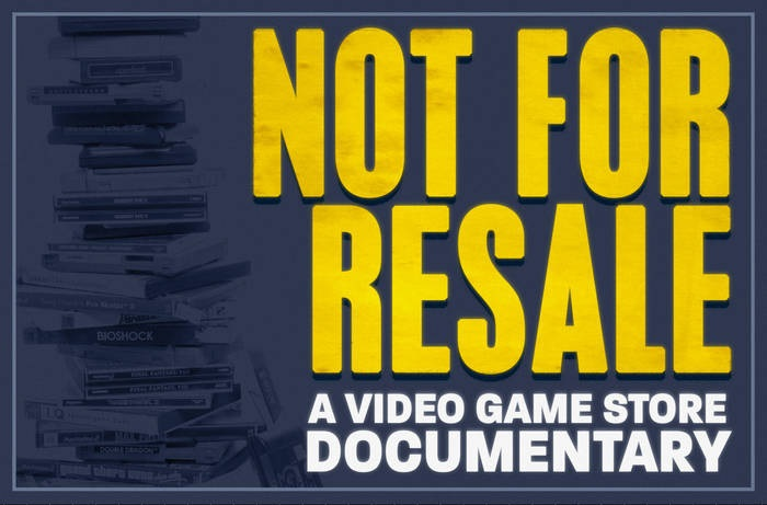 Not For Resale: A Video Game Store Documentary